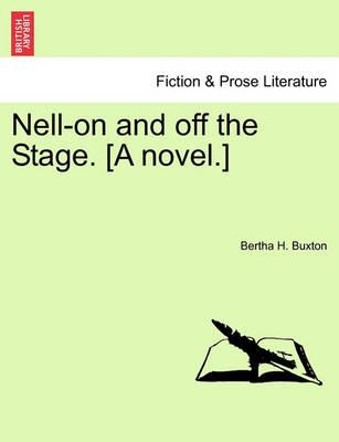 Nell-On and Off the Stage. [A Novel.]