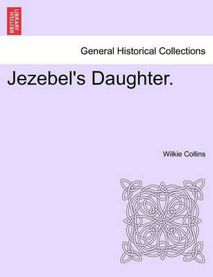 Jezebel's Daughter. Vol. II.