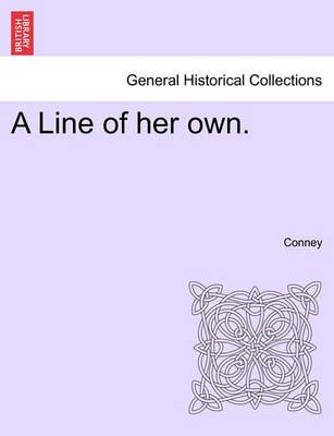 A Line of Her Own.