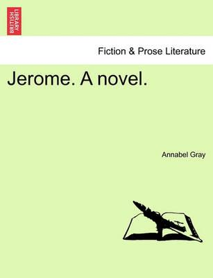 Jerome. a Novel.