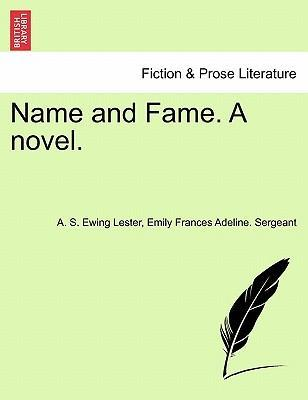 Name and Fame. a Novel.