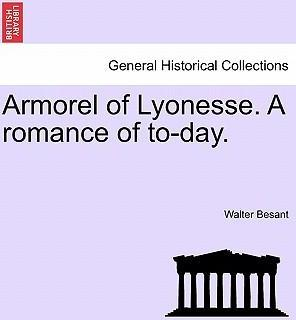 Armorel of Lyonesse. a Romance of To-Day.