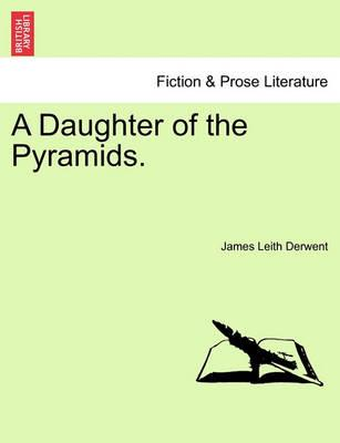 A Daughter of the Pyramids.