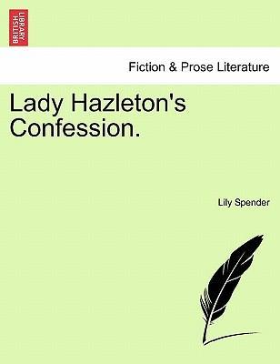 Lady Hazleton's Confession.