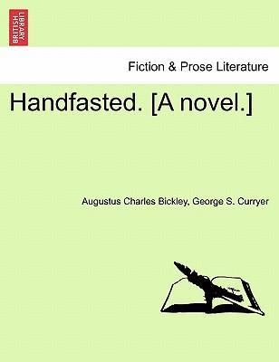 Handfasted. [A Novel.]