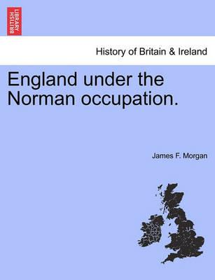England Under the Norman Occupation.