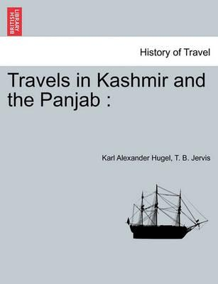 Travels in Kashmir and the Panjab