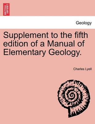 Supplement to the Fifth Edition of a Manual of Elementary Geology.