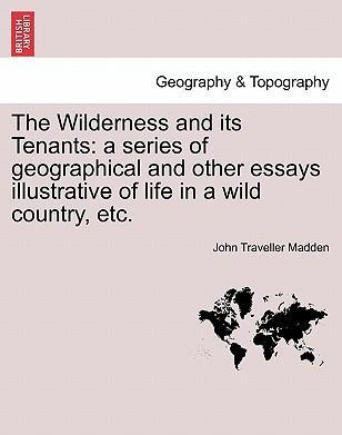 The Wilderness and Its Tenants