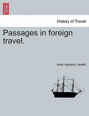 Passages in Foreign Travel.