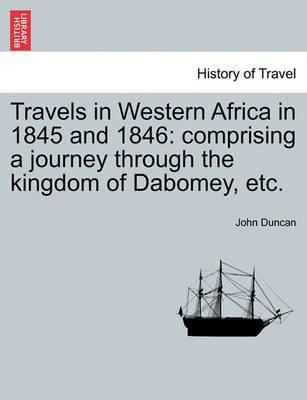 Travels in Western Africa in 1845 and 1846