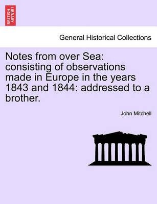 Notes from Over Sea