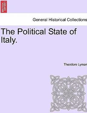 The Political State of Italy.