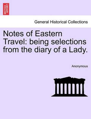 Notes of Eastern Travel