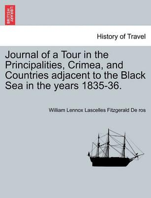 Journal of a Tour in the Principalities, Crimea, and Countries Adjacent to the Black Sea in the Years 1835-36.