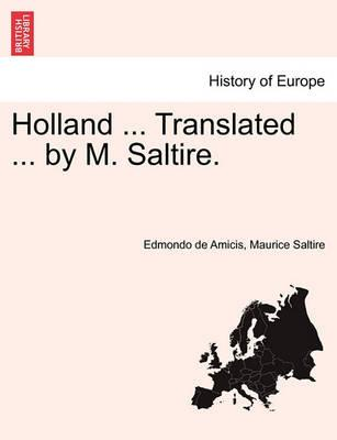 Holland ... Translated ... by M. Saltire.