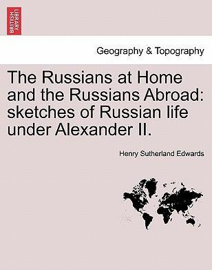 The Russians at Home and the Russians Abroad