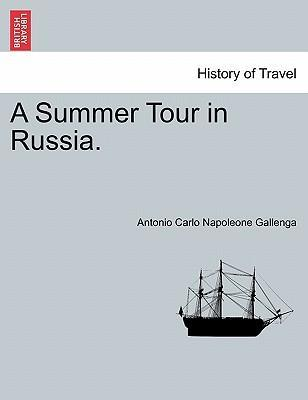 A Summer Tour in Russia.
