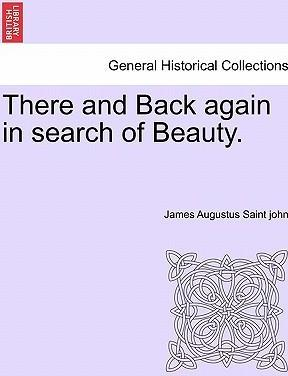 There and Back Again in Search of Beauty.