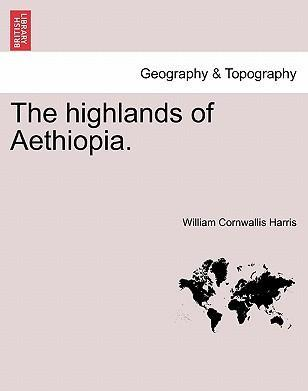 The Highlands of Aethiopia.