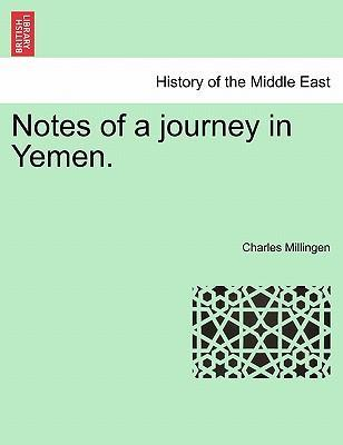 Notes of a Journey in Yemen.