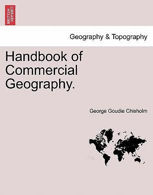 Handbook of Commercial Geography.