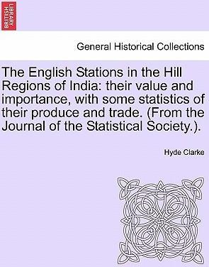 The English Stations in the Hill Regions of India
