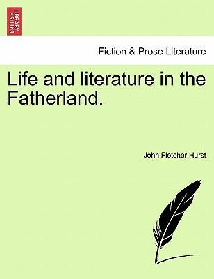 Life and Literature in the Fatherland.
