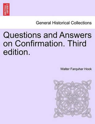 Questions and Answers on Confirmation. Third Edition.
