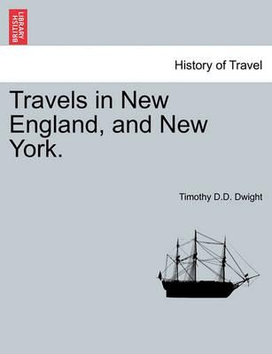 Travels in New England, and New York.Vol.III