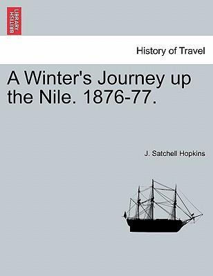 A Winter's Journey Up the Nile. 1876-77.