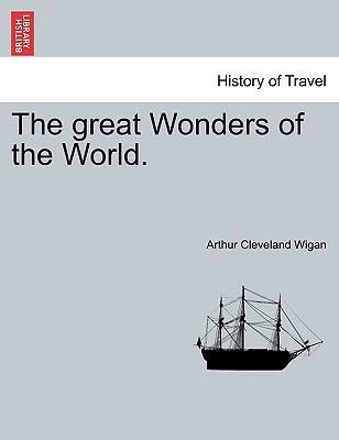 The Great Wonders of the World.
