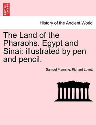 The Land of the Pharaohs. Egypt and Sinai