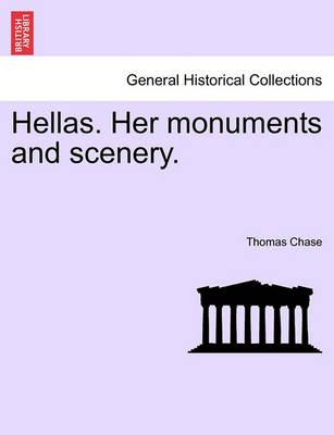Hellas. Her Monuments and Scenery.