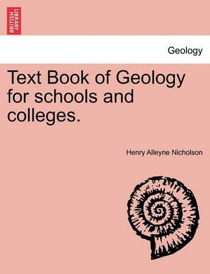 Text Book of Geology for Schools and Colleges.