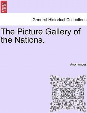 The Picture Gallery of the Nations.