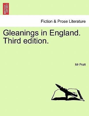 Gleanings in England. Third Edition.