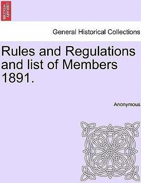 Rules and Regulations and List of Members 1891.