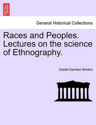 Races and Peoples. Lectures on the Science of Ethnography.