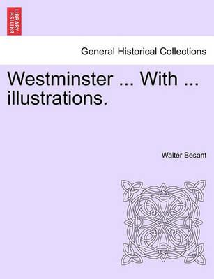 Westminster ... with ... Illustrations.