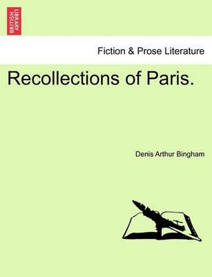 Recollections of Paris.