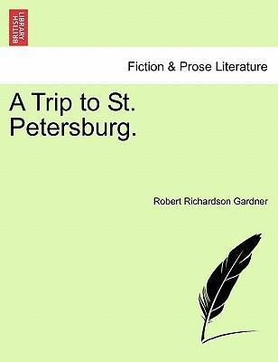 A Trip to St. Petersburg.
