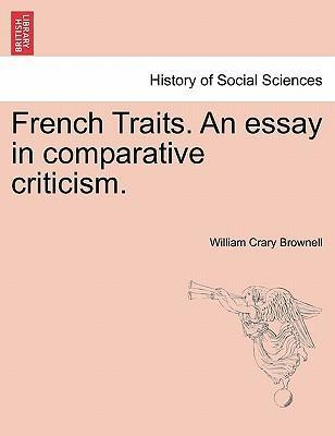 French Traits. an Essay in Comparative Criticism.