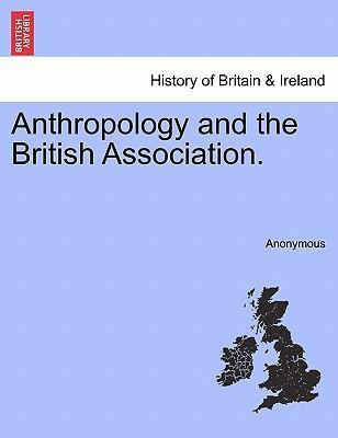 Anthropology and the British Association.