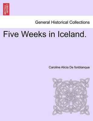 Five Weeks in Iceland.