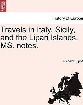 Travels in Italy, Sicily, and the Lipari Islands. Ms. Notes.