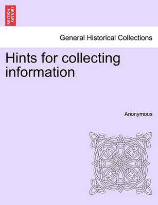 Hints for Collecting Information