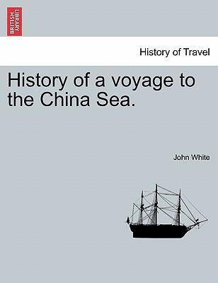 History of a Voyage to the China Sea.