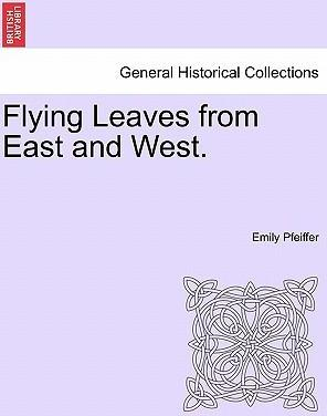 Flying Leaves from East and West.