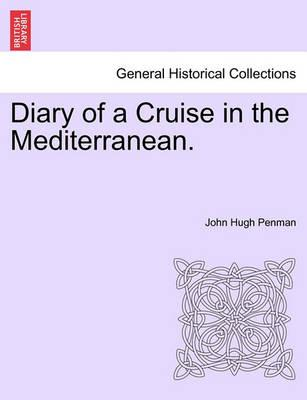 Diary of a Cruise in the Mediterranean.